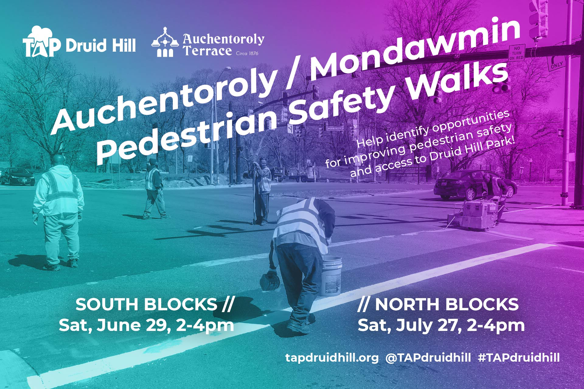 TAP Druid Hill Auchentoroly Mondawmin Pedestrian Safety Walks